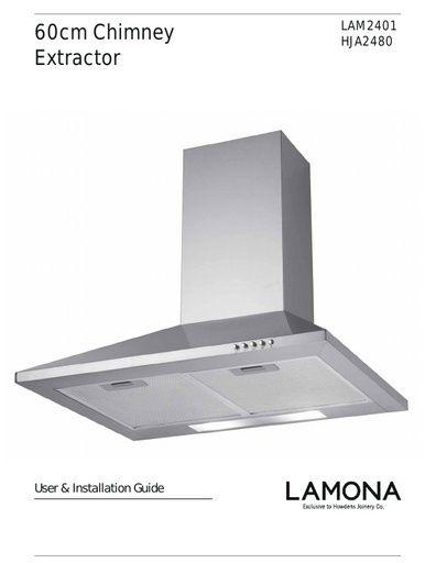 lamona 60cm standard chimney extractor hja2480 manuals rh northlondonappliancerepairs co uk ADT Security La Mona La Mona Chickens